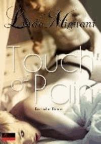 Touch of Pain - Erotischer Roman.