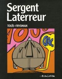 Touïs et  Frydman - Sergent Laterreur.