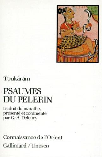 Toukaram - Psaumes du pèlerin.