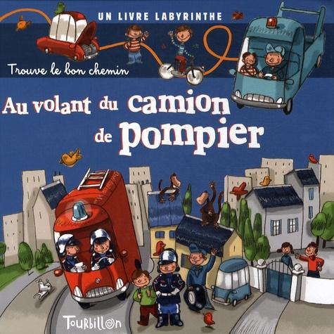 Tourbillon - Au volant du camion de pompier.
