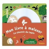 Tourbillon - Le lapin et la carotte - Mon livre à malaxer.