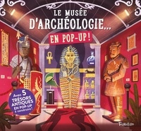 Tourbillon - Le musée d'archéologie... en pop up !.