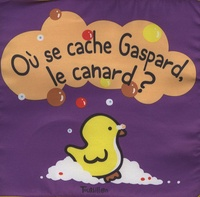 Tourbillon - Où se cache Gaspard le canard ?.
