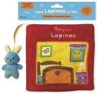 Tourbillon - Quand Lapinou se lève - Bonjour, Lapinou : un livre-tissu et une peluche à jouer.