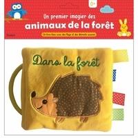 Tourbillon - Un premier imagier des animaux de la forêt - Un livre-tissu avec des flaps et des éléments sonores.