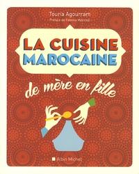 Touria Agourram - La cuisine marocaine - 210 recettes et variantes.