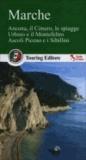 Touring Editore - Marche - Ancona, il Conero, le spiagge, Urbino e il Montefetro, Ascoli Piceno e i Sibillini.