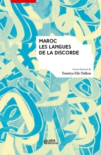 Touriya Fili-Tullon - Maroc : les langues de la discorde.