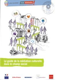 Tous Bénévoles - Le guide de la médiation culturelle dans le champ social.