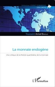 Accentsonline.fr La monnaie endogène - Une critique de la théorie quantitative de la monnaie Image