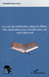 Toussaint Ouologuem - La Loi de l'Attraction dans la Bible.