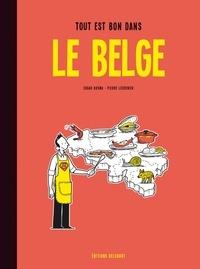 Edgar Kosma - Tout est bon dans le Belge.