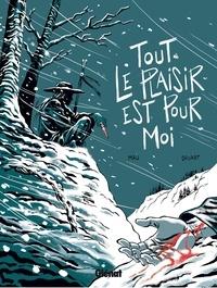 Olivier Mau - Tout le plaisir est pour moi.