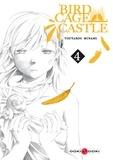 Toutarou Minami - Birdcage Castle Tome 4 : .