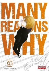 Toutarou Minami - Many Reasons Why Tome 3 : .