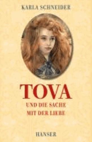Tova und die Sache mit der Liebe.