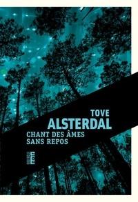 Tove Alsterdal - Chant des âmes sans repos.