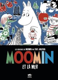 Tove Jansson - Les aventures de Moomin  : Moomin et la mer.