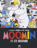 Tove Jansson - Les aventures de Moomin  : Moomin et les brigands.