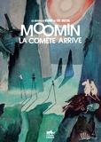 Tove Jansson - Les aventures de Moomin  : Moomin - La comète arrive.