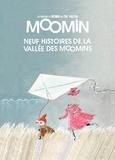 Tove Jansson - Les aventures de Moomin  : Neuf histoires de la vallée des Moomins.
