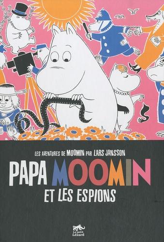 Tove Jansson - Les aventures de Moomin  : Papa Moomin et les espions - La lampe magique de Moomin, Moomin et la voie ferrée, Papa Moomin et les espions, Moomin et le cirque, Moomin et les scouts, Moomon et la ferme.