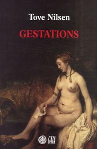 Tove Nilsen - Gestations.