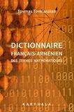 Tovmas Tovmassian - Dictionnaire français-arménien des termes mathématiques.