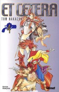 Tow Nakazaki - Et Cetera Tome 4 : .