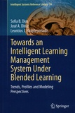 Towards an Intelligent Learning Management System Under Blended Learning - Trends, Profiles and Modeling Perspectives.