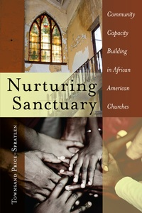 Townsand Price-spratlen - Nurturing Sanctuary - Community Capacity Building in African American Churches.