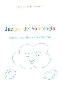 TRÂN-dinh-HOÈ - Juegos de Sofrología - Cuando sus niños están enfermos.