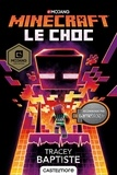 Tracey Baptiste - Minecraft - le choc.
