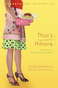 Tracey Bateman - That's (Not Exactly) Amore - A Novel.