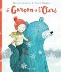 Tracey Corderoy et Sarah Massini - Le garcon et l'ours.