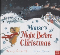 Tracey Corderoy et Sarah Massini - Mouse's Night Before Christmas.