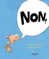 Tracey Corderoy et Tim Warnes - Non !.