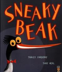 Tracey Corderoy et Tony Neal - Sneaky Beak.