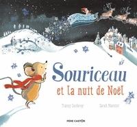 Tracey Corderoy et Sarah Massini - Souriceau et la nuit de Noël.