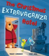 Tracey Corderoy et Tony Nerl - The Christmas Extravaganza Hotel.