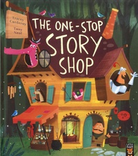 Tracey Corderoy et Tony Neal - The One-Stop Story Shop.