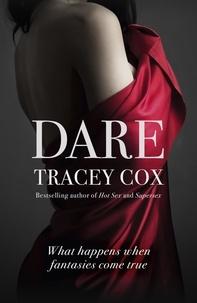 Tracey Cox - Dare - What happens when fantasies come true.