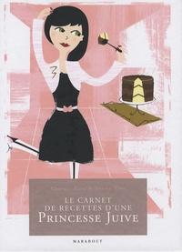 Tracey Fine et Georgie Tarn - Le carnet de recettes d'une Princesse Juive.