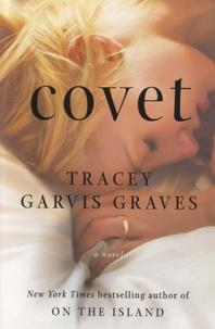 Tracey Garvis Graves - Covet.