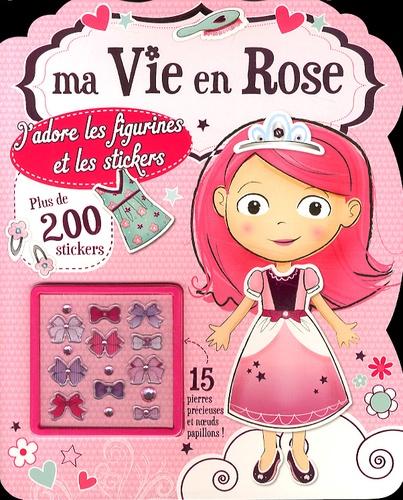 Tracey Kelly et Karen Wolcott - Ma vie en rose - J'adore les figurines et les stickers.