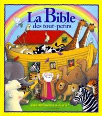 Tracey Moroney - La Bible des tout-petits - Avec 40 fenêtres à ouvrir !.