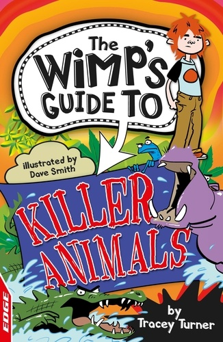 Killer Animals. EDGE: The Wimp's Guide to: