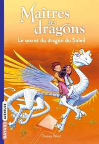 Tracey West - Maîtres des dragons Tome 2 : .