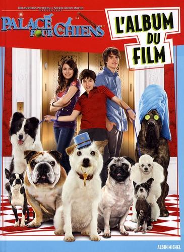 Tracey West - Palace pour chiens - L'album du film.