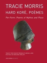 Tracie Morris - Hard Korè, poèmes.